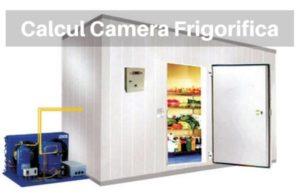 Calcul Camera Frigorifica